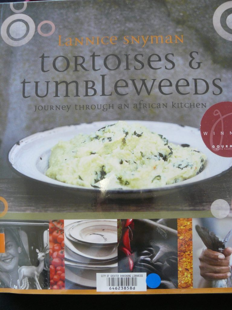 Tortoises and Tumbleweeds (Journey through an African Kitchen) – Lannice Snyman - thespiceadventuress.com