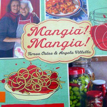 Mangia! Mangia! – Teresa Oates and Angela Villella - thespiceadventuress.com