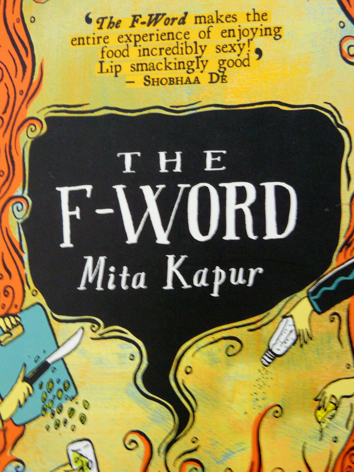 The F-Word by Mita Kapur - a detailed review on thespiceadventuress.com