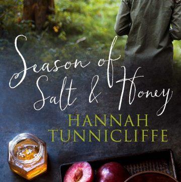 Season of Salt & Honey by Hannah Tunnicliffe – a Review - thespiceadventuress.com